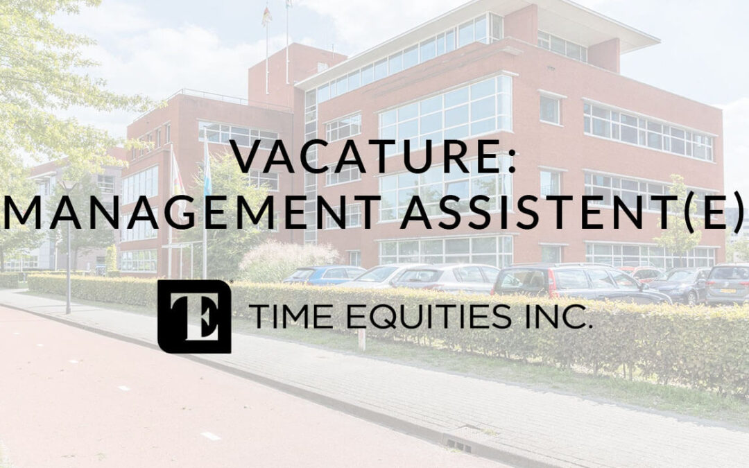 Vacature: Management Assistent(e)